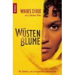 Bücher: Wüstenblume - Buch zum Film  von Cathleen Miller, Waris Dirie