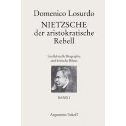 Bücher: Nietzsche, der aristokratische Rebell  von Domenico Losurdo