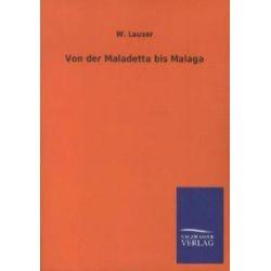 Bücher: Von der Maladetta bis Malaga  von Wilhelm Lauser