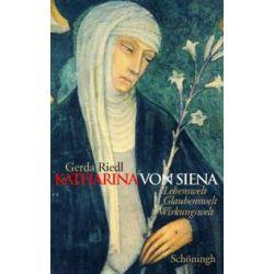 Bücher: Katharina von Siena  von Gerda Riedl
