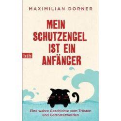 Bücher: Mein Schutzengel ist ein Anfänger  von Maximilian Dorner