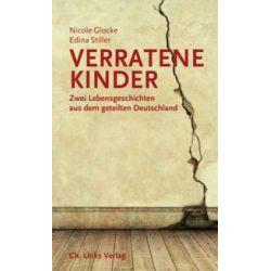 Bücher: Verratene Kinder  von Edina Stiller, Nicole Glocke