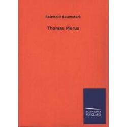 Bücher: Thomas Morus  von Reinhold Baumstark