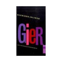Bücher: Gier  von Elfriede Jelinek