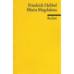 Bücher: Maria Magdalena  von Friedrich Hebbel