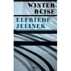 Bücher: Winterreise  von Elfriede Jelinek