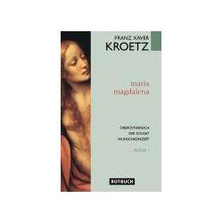 Bücher: Maria Magdalena. Stücke 1  von Franz Xaver Kroetz