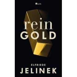 Bücher: Rein Gold  von Elfriede Jelinek