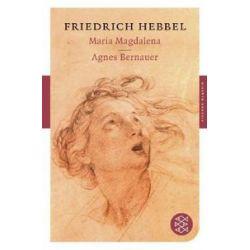 Bücher: Maria Magdalena / Agnes Bernauer  von Friedrich Hebbel