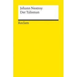 Bücher: Der Talisman  von Johann Nestroy