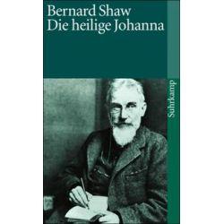 Bücher: Die heilige Johanna  von Bernard Shaw George Bernard Shaw