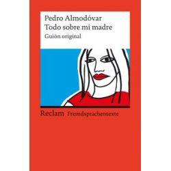 Bücher: Todo sobre mi madre  von Pedro Almódovar