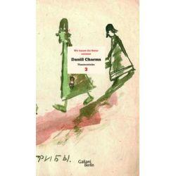 Bücher: Charms Werk 03. Wir hauen die Natur entzwei  von Daniil Charms