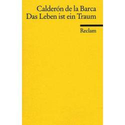Bücher: Das Leben ist ein Traum  von Pedro Calderon de la Barca