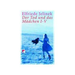 Bücher: Der Tod und das Mädchen I - V  von Elfriede Jelinek