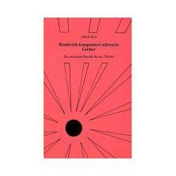 Bücher: Broderich komponiert schwarze Löcher  von Alfred Sous