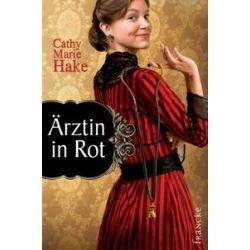 Bücher: Ärztin in Rot  von Cathy Marie Hake