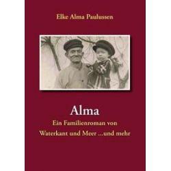Bücher: Alma  von Elke Alma Paulussen