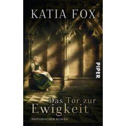 Bücher: Das Tor zur Ewigkeit  von Katia Fox