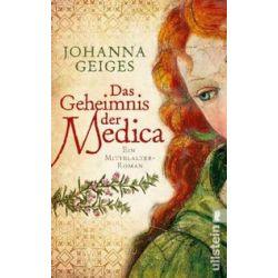 Bücher: Das Geheimnis der Medica  von Johanna Geiges