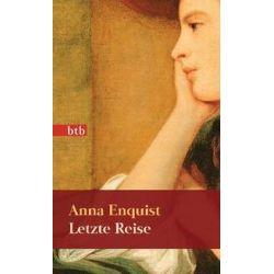 Bücher: Letzte Reise  von Anna Enquist