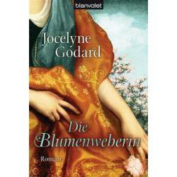 Bücher: Die Blumenweberin  von Jocelyne Godard