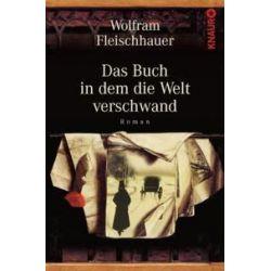 Bücher: Das Buch, in dem die Welt verschwand  von Wolfram Fleischhauer