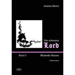 Bücher: Der schwarze Lord 3  von Andrea Mertz