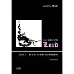 Bücher: Der schwarze Lord. Bd.2  von Andrea Mertz