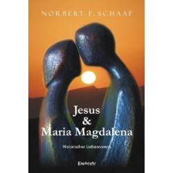 Bücher: Jesus & Maria Magdalena  von Norbert F. Schaaf