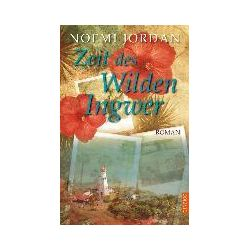 Bücher: Zeit des wilden Ingwer  von Noemi Jordan