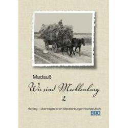 Bücher: Wir sind Mecklenburg  von Karl-Heinz Madauss