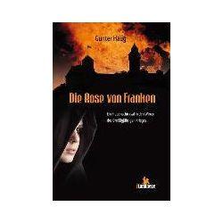 Bücher: Die Rose von Franken  von Gunter Haug