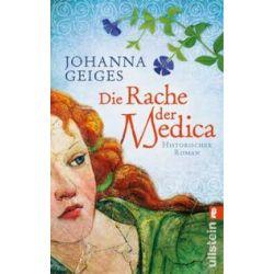 Bücher: Die Rache der Medica  von Johanna Geiges