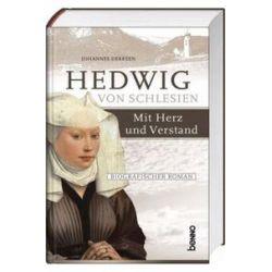 Bücher: Hedwig von Schlesien - Mit Herz und Verstand  von Johannes Derksen