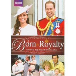 Born To Royalty  (DVD 2013)