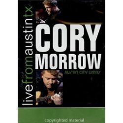 Cory Morrow: Live From Austin, TX (DVD 2002)