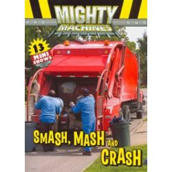 Mighty Machines: Smash, Mash, And Crash! (DVD)
