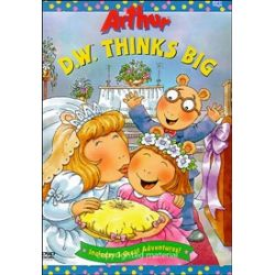 Arthur: D.W. Thinks Big (DVD 2004)