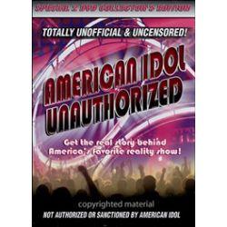American Idol Unauthorized (DVD 2007)