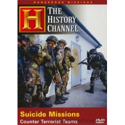 Dangerous Missions: Suicide Missions - Counter Terrorist Teams (DVD 2007)