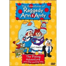 Adventures Of Raggedy Ann & Andy, The: The Pixling Adventure And Other Exciting Tales (DVD 1988)