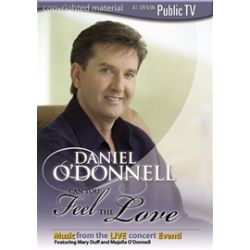 Daniel O'Donnell: Can You Feel The Love (DVD)