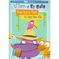 El Perro Y El Gato: From Here To There - De Aquí Para Allá (DVD 2011)