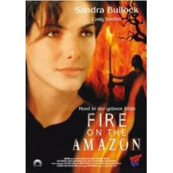 Film: Fire on the Amazon  von Luis Llosa mit Sandra Bullock, Craig Sheffer, Judith Chapman