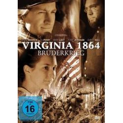 Film: Virginia 1864 - Bruderkrieg  von Kevin R. Hershberger mit Brian Merrick, DJ Perry, Mark Lacy, Terry Jernigan, Curtis Hall