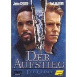Film: The Climb, Der Aufstieg, DVD  von Jason George, Ned Vaughn, Dabney Coleman mit Dabney Coleman, Ned Vaughn, Jason George