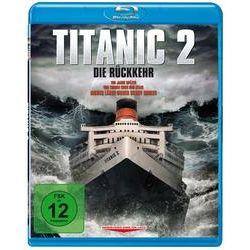 Film: Titanic 2 - Die Rückkehr  von Shane van Dyke von Shane van Dyke von Bruce Davison, Brooke Burns mit Bruce Davison, Brooke Burns, Shane van Dyke, Marie Westbrook