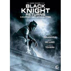 Film: The Black Knight Returns  von Carlos Perez, Juan Avilez von Juan Avilez mit Adam Salandra, Win De Lugo, Cheryl Texiera