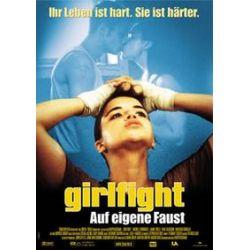 Film: Girlfight - Das Leben ist hart. Sie ist härter.  von Karyn Kusama von Karyn Kusama mit Michelle Rodriguez, Jaime Tirelli, Paul Calderon, Santiago Douglas